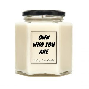 Own Who You Are
